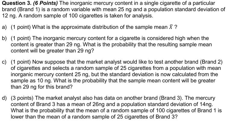 The Inorganic Mercury Content In A Single Cigarett... | Chegg.com