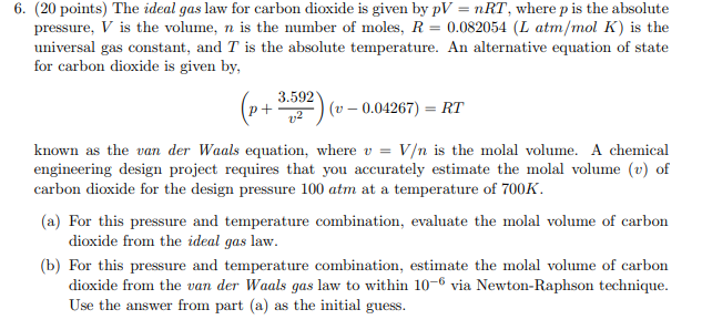 Solved: 6. (20 Points) The Ideal Gas Law For Carbon Dioxid ...