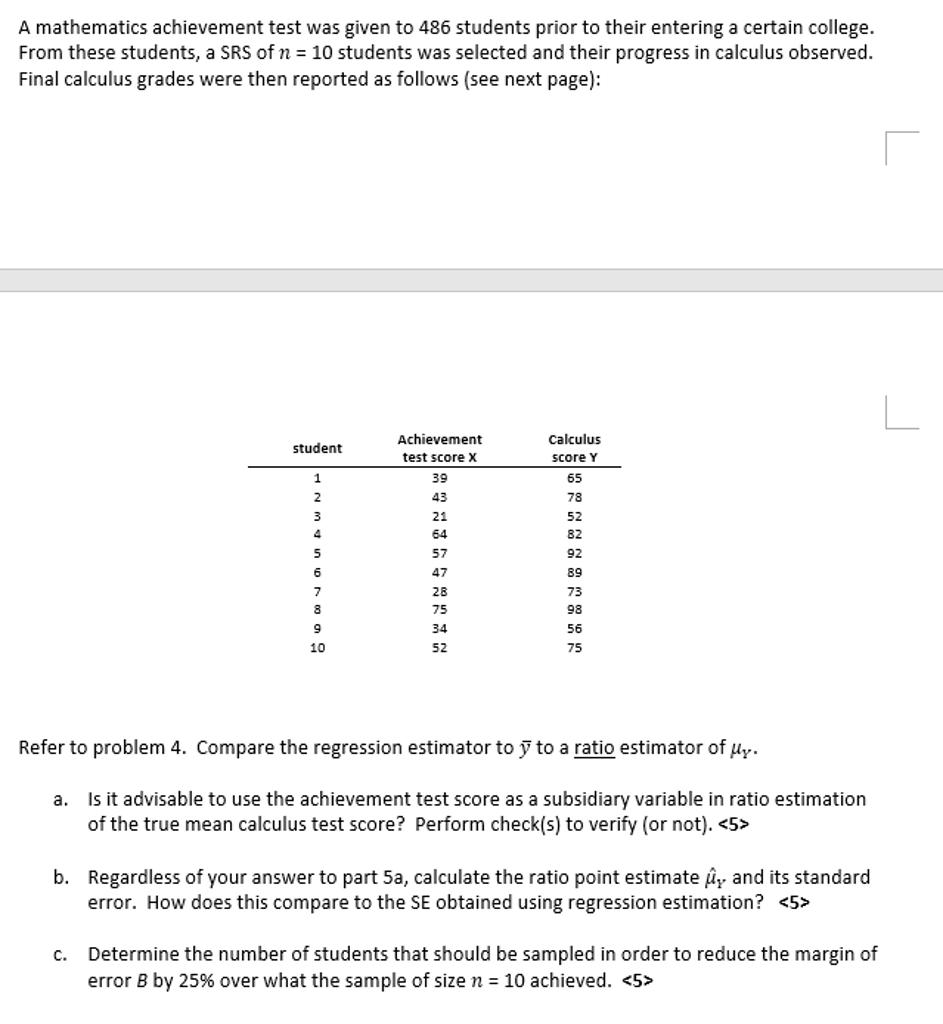 A Mathematics Achievement Test Was Given To 486 St