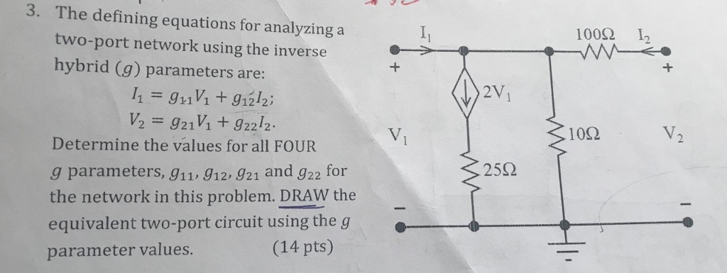 solved 3 the defining equations for analyrzing a 100? 12the defining equations for analyrzing a 100? 12 two port network using