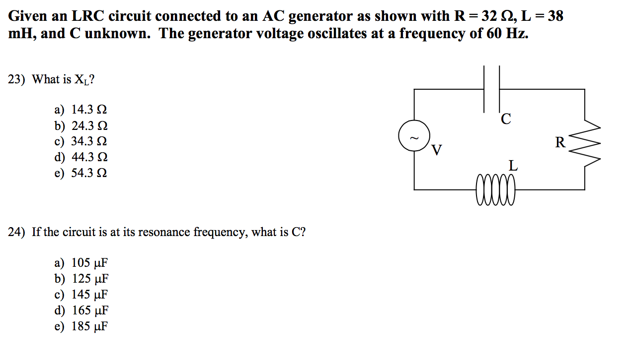 Solved Given An Lrc Circuit Connected To Ac Generator Voltage Wiring Diagram