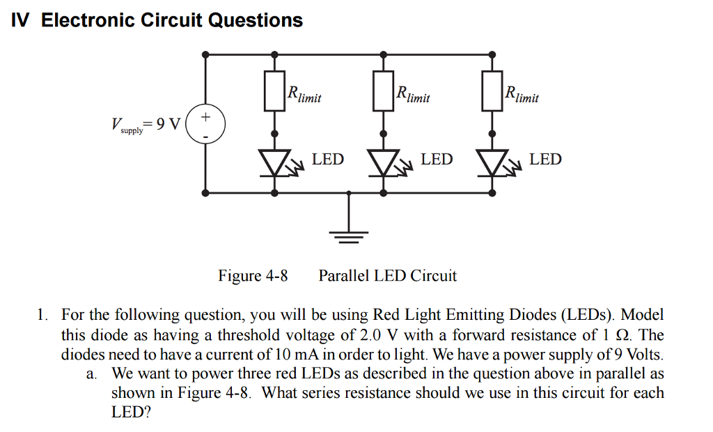solved for the following question, you will be using rediv electronic circuit questions limit limit limit 9 v supply led va led led figure 4