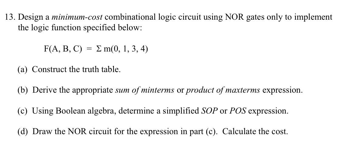 solved design a minimum cost combinational logic circuit