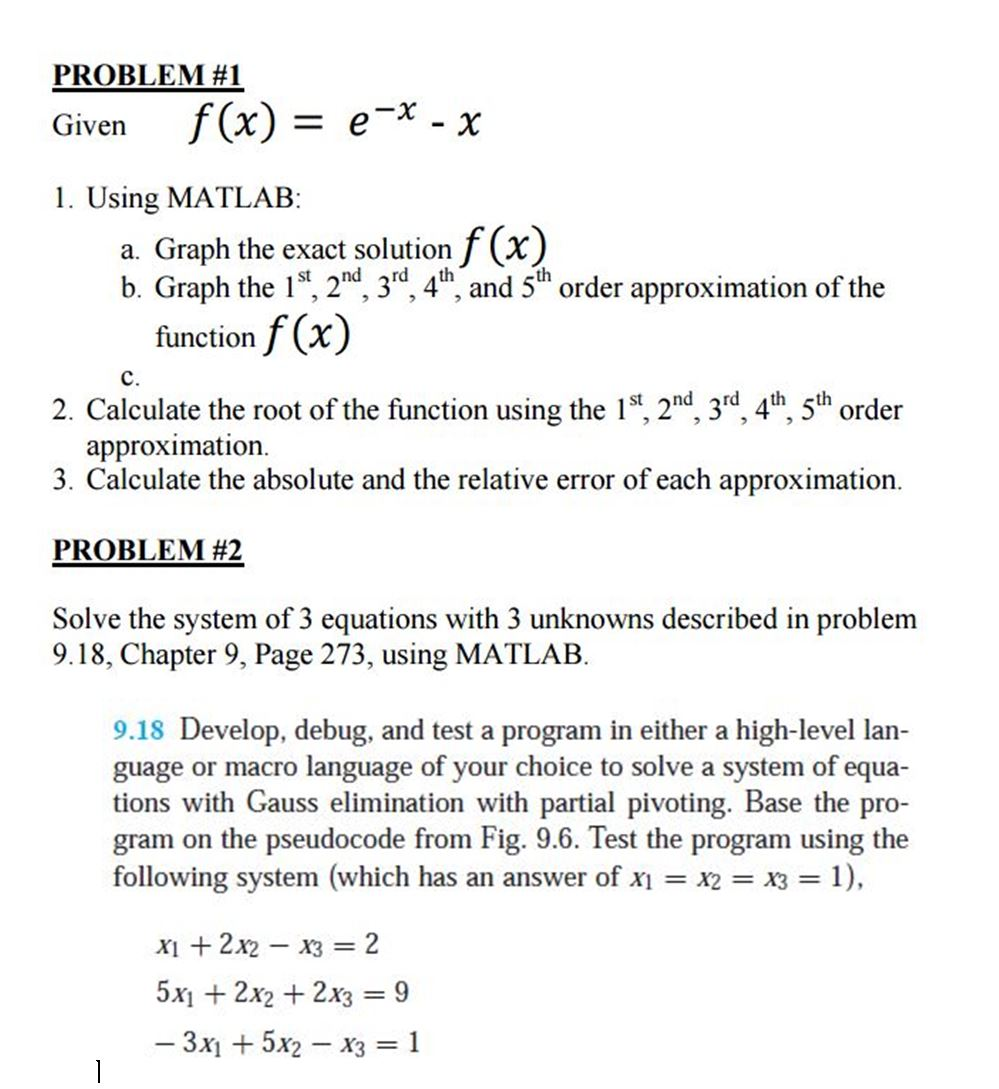 problem 1 given f x e^ x x 1 using matlab a com show transcribed image text problem 1 given f x e^ x x 1 using matlab a graph the exact solution f x b graph the 1st 2nd 3rd 4th and