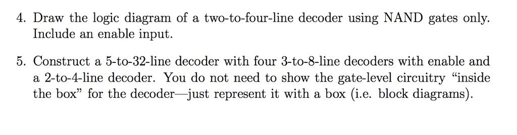 draw the logic diagram of a two-to-four-line decoder