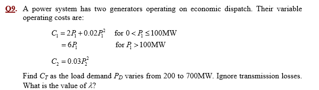 A power system has two generators operating on eco