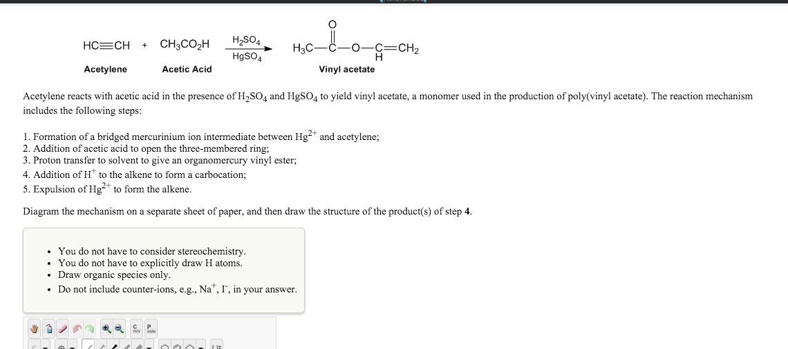 Solved Acetylene Reacts With Acetic Acid In The Presence