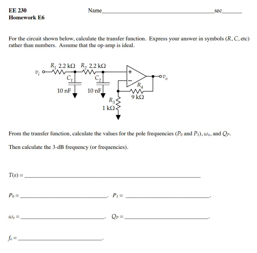 Electrical engineering archive february 08 2018 chegg ee 230 homework e6 name sec for the circuit shown below calculate the transfer function fandeluxe Choice Image