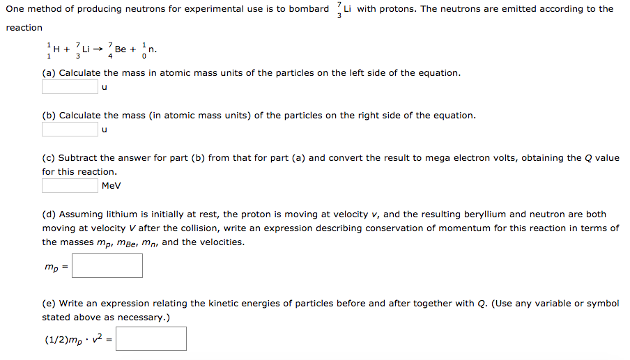 Solved One Method Of Producing Neutrons For Experimental