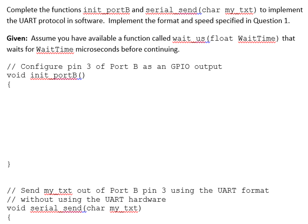 Complete The Functions Init_portB And Serial_send     | Chegg com