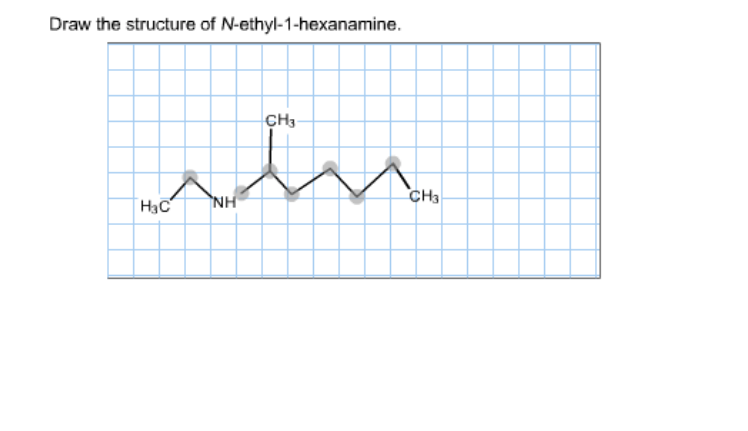 Solved: Draw The Structure Of N-ethyl-1-hexanamine ...