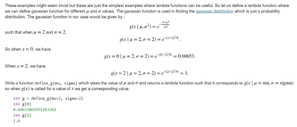 Solved: Python (Lambda Functions)def Define_g(mu,sigma