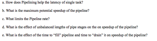 Solved: A  How Does Pipelining Help The Latency Of Single