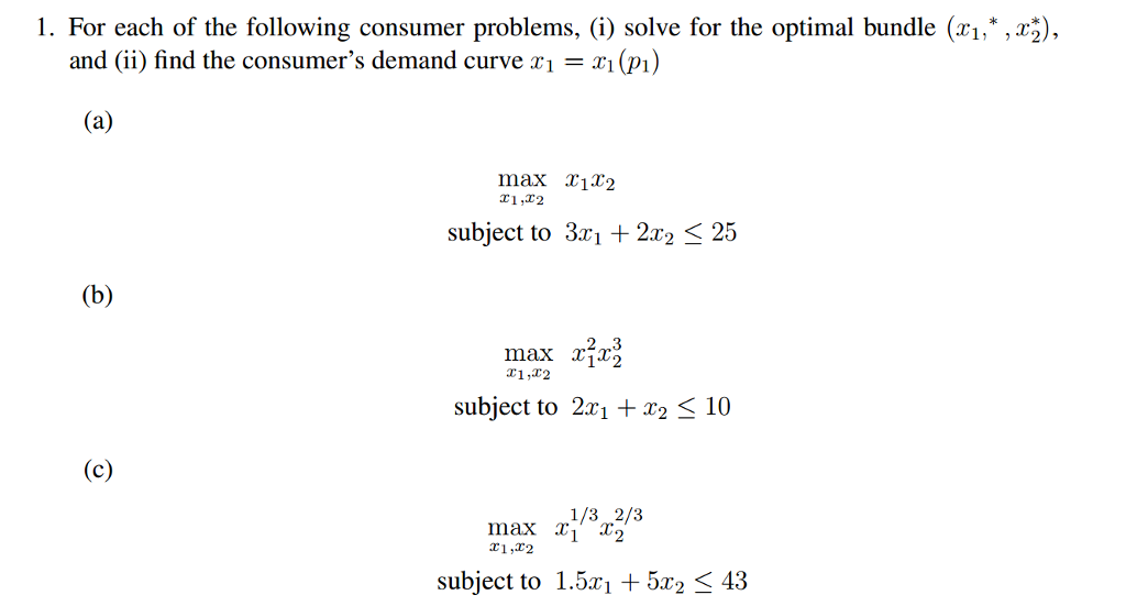 I For Each Of The Following Consumer Problems I Solve For The Optimal