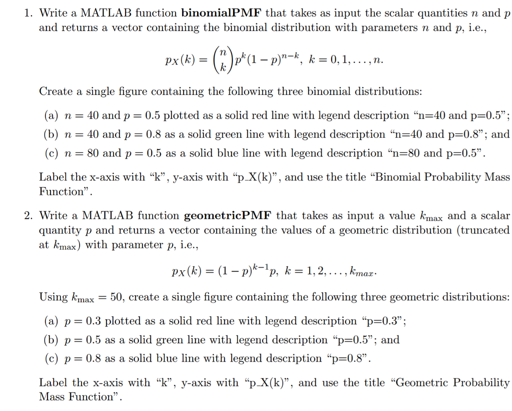 Solved 1 Write A Matlab Function Binomialpmf That Takes Description Of As Input The Scalar Quantities N And