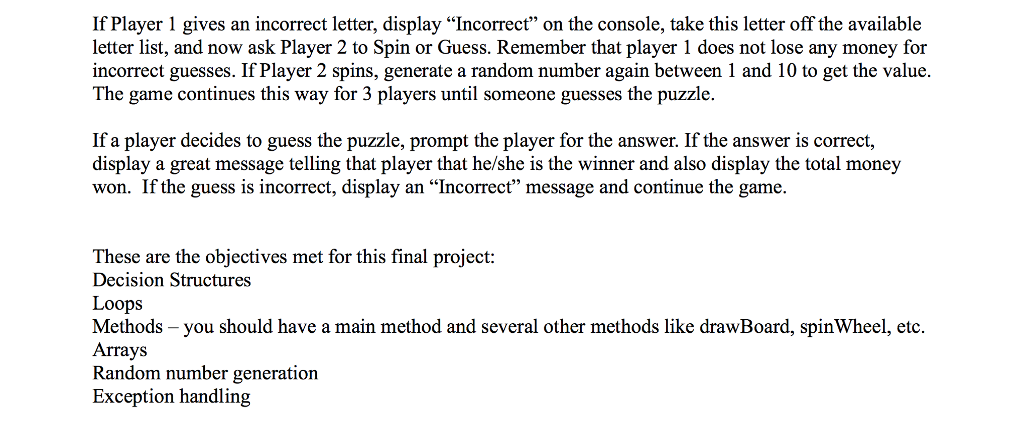 Remember Not Matter How They Spin It >> Solved This Project Should Be Done In Java The Puzzle Sh