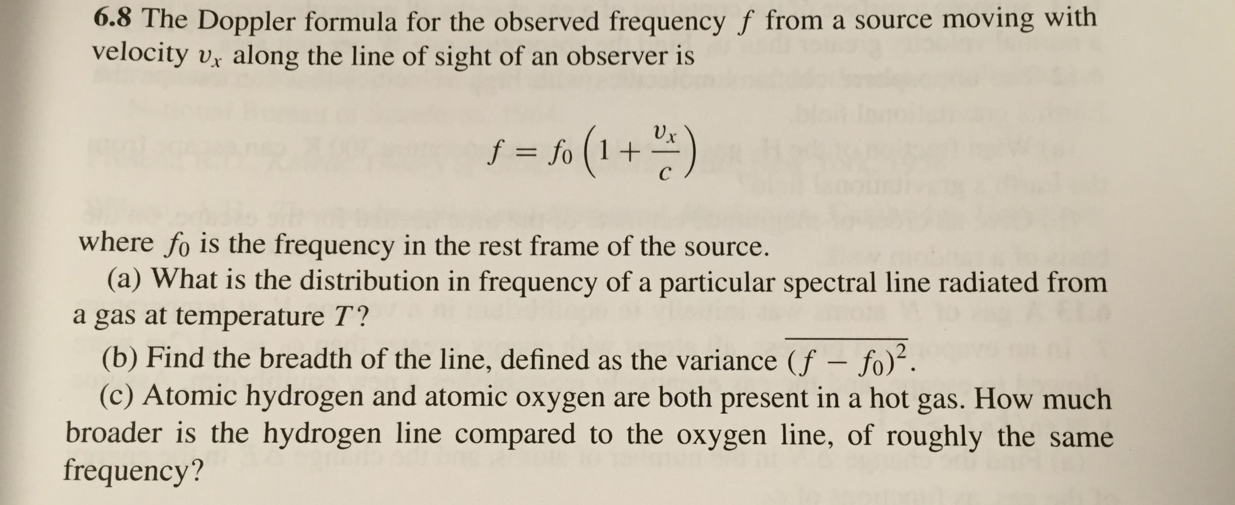 Solved: The Doppler Formula For The Observed Frequency F F ...