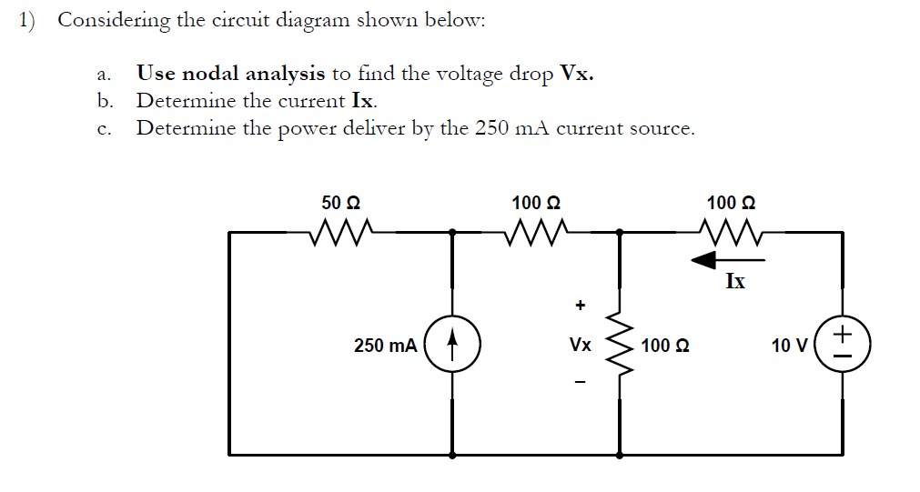 solved 1 considering the circuit diagram shown below a rh chegg com Process Diagram electricity circuit diagram analysis