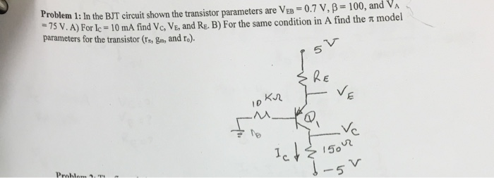 In the BJT circuit shown the transistor parameters