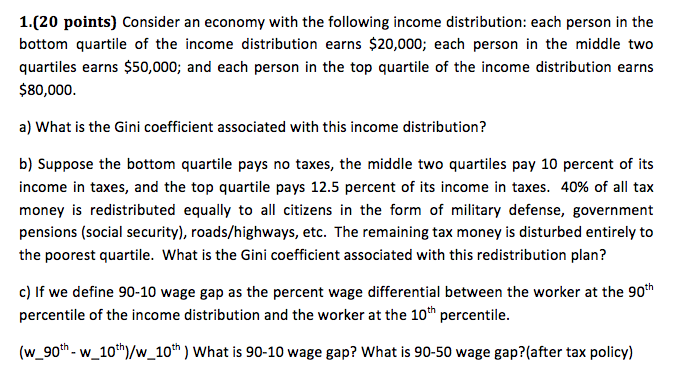 Economics archive april 30 2017 chegg 120 points consider an economy with the following income distribution each ccuart Choice Image