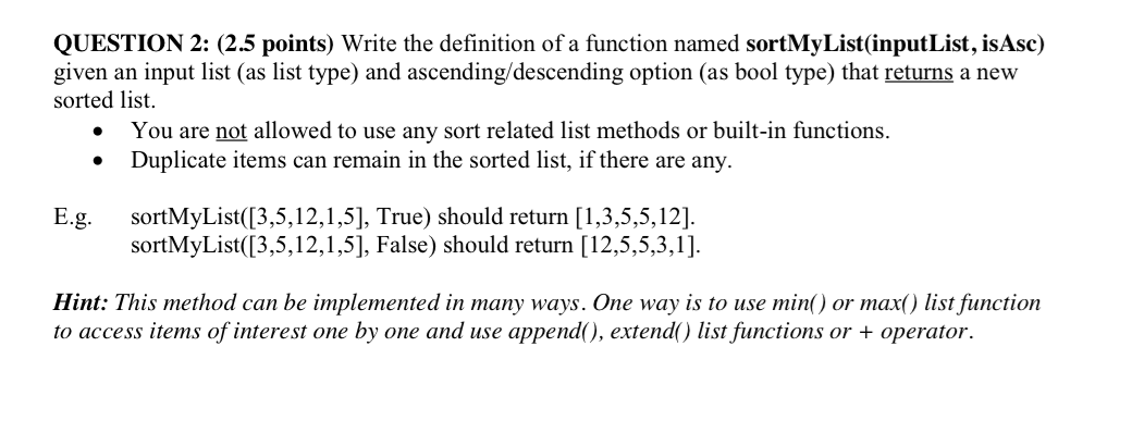 Write The Definition Of A Function Named SortMyLis