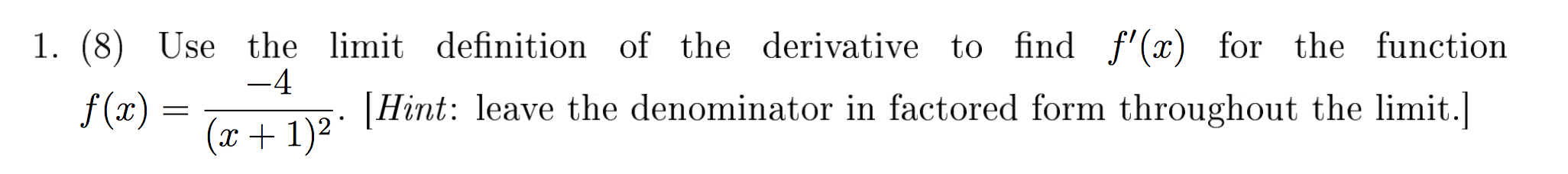 Use The Limit Definition Of The Derivative To Find