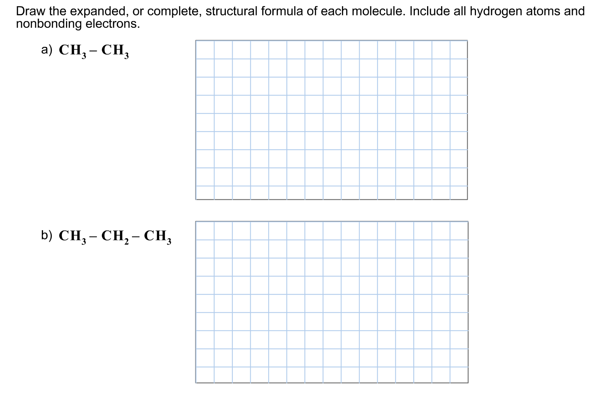 draw the expanded or complete structural formula