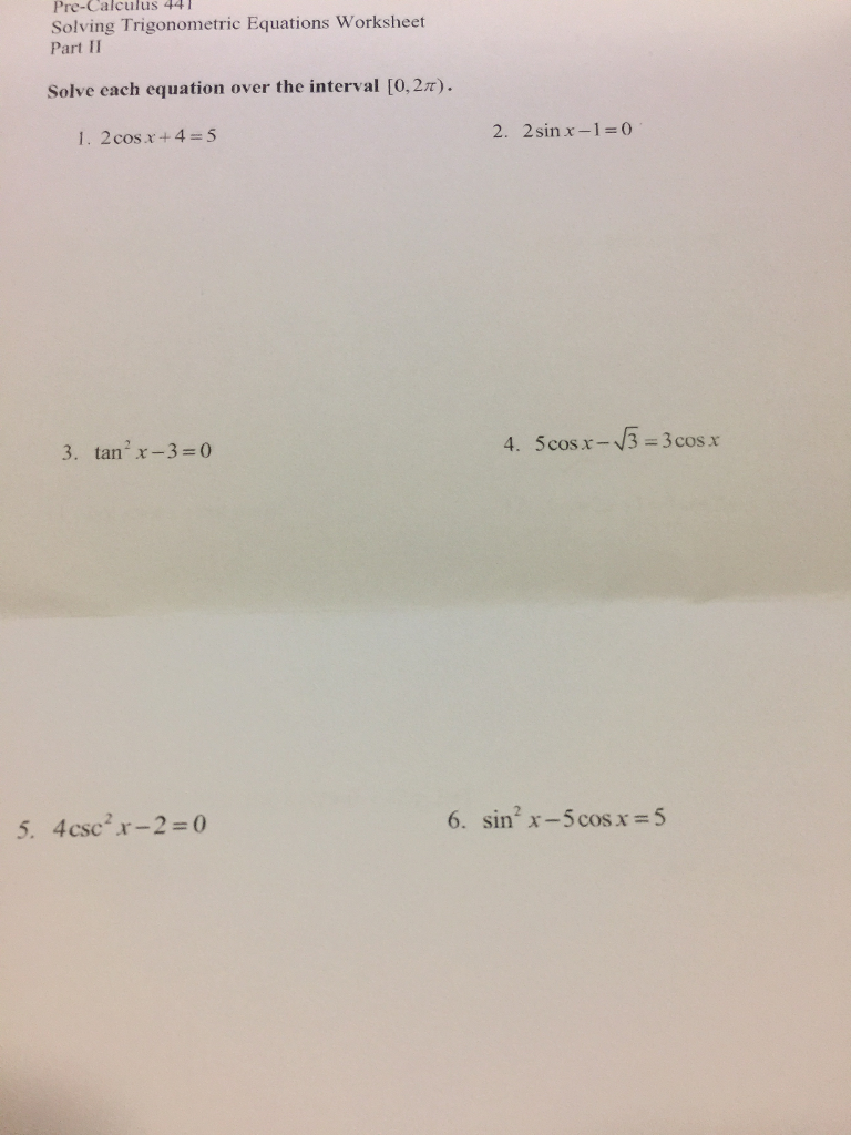 Worksheets Solving Trig Equations Worksheet solved pre calculus 44 solving trigonometric equations wo worksheet part ii solve each equation over the interval