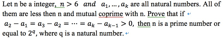 Image for Let n be a integer, n > 6 and a1, ..., ak are all natural numbers. All of them are less then n and mutual copr