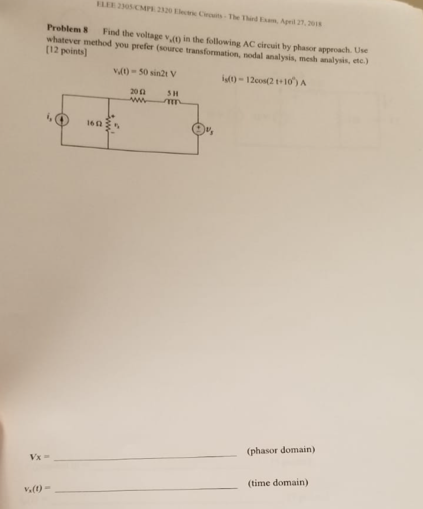 Solved Elee 2305 Cmpe 2320 Electric Circuits The Third Ex Circuit Analysis Package Troubleshooting Basic Electrical Exam April 27 2018 Problem