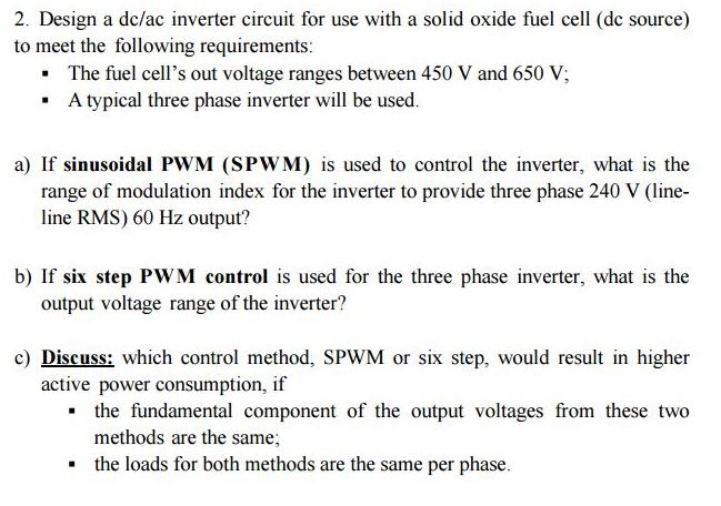 Solved: 2  Design A Dc/ac Inverter Circuit For Use With A