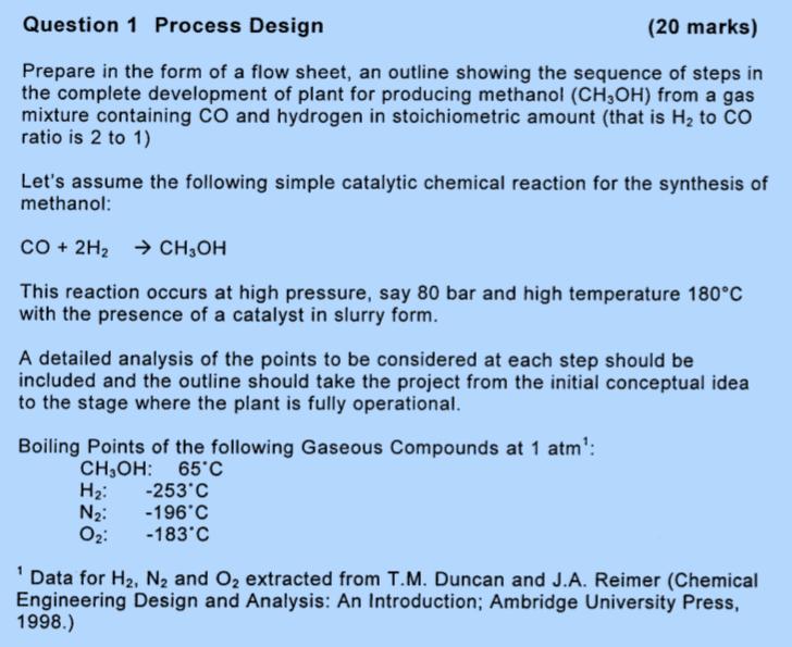 Question 1 Process Design 20 Marks Prepare In Th Chegg Com