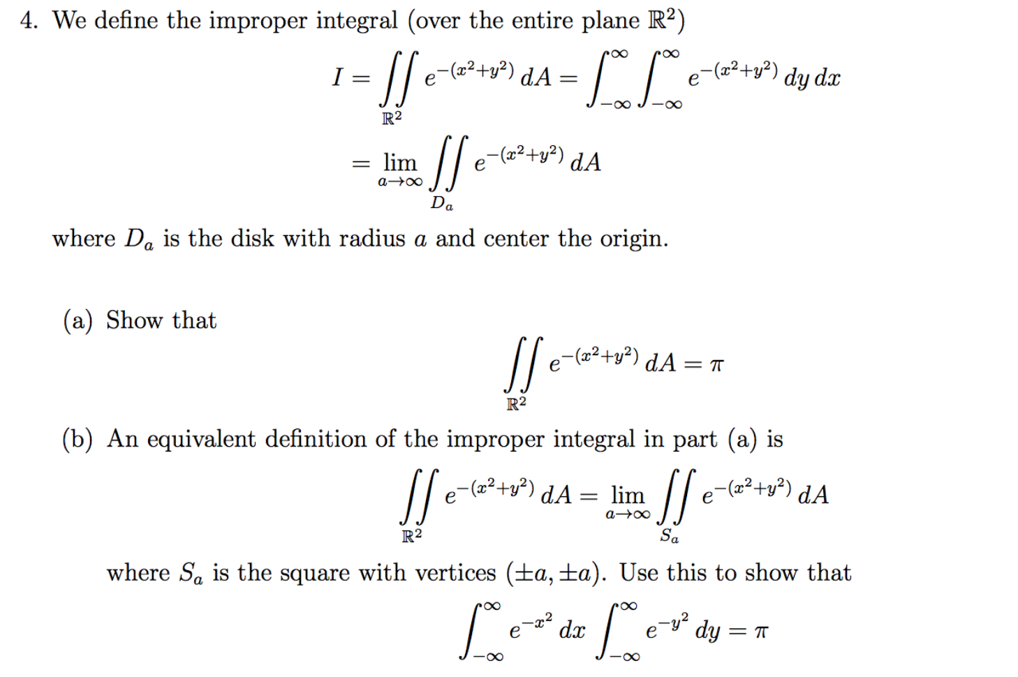 Calculus archive july 18 2016 chegg we define the improper integral over the entire p falaconquin