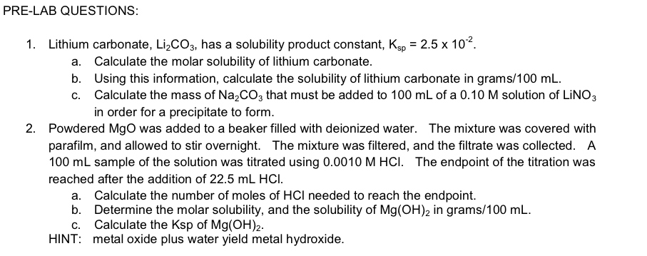 Solved: Lithium Carbonate, Li_2CO_3, Has A Solubility Prod