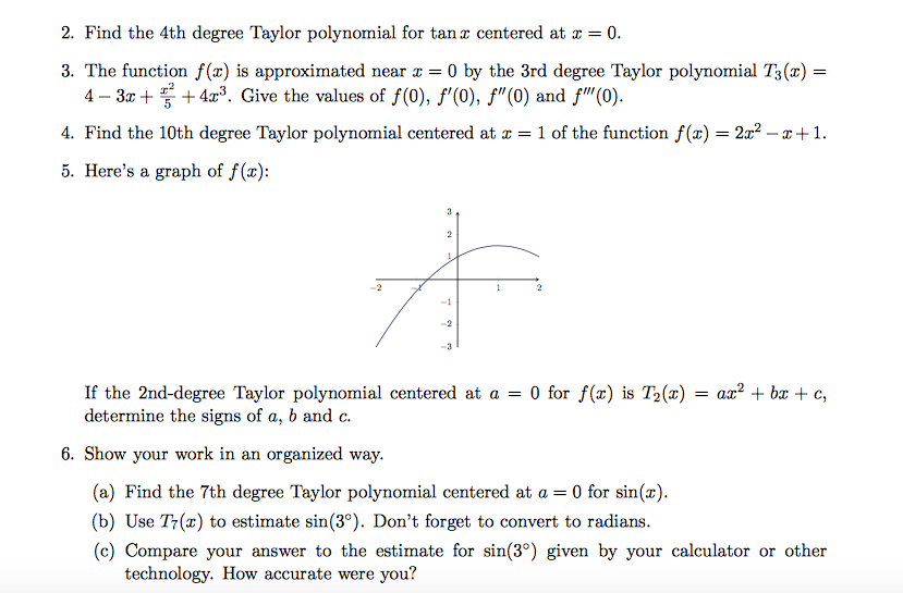Solved: find the 4th degree taylor polynomial for tan x ce.