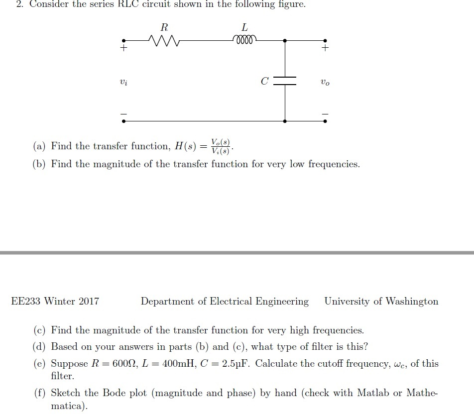Solved: 2. Consider The Series RLC Circuit Shown In The Fo ...