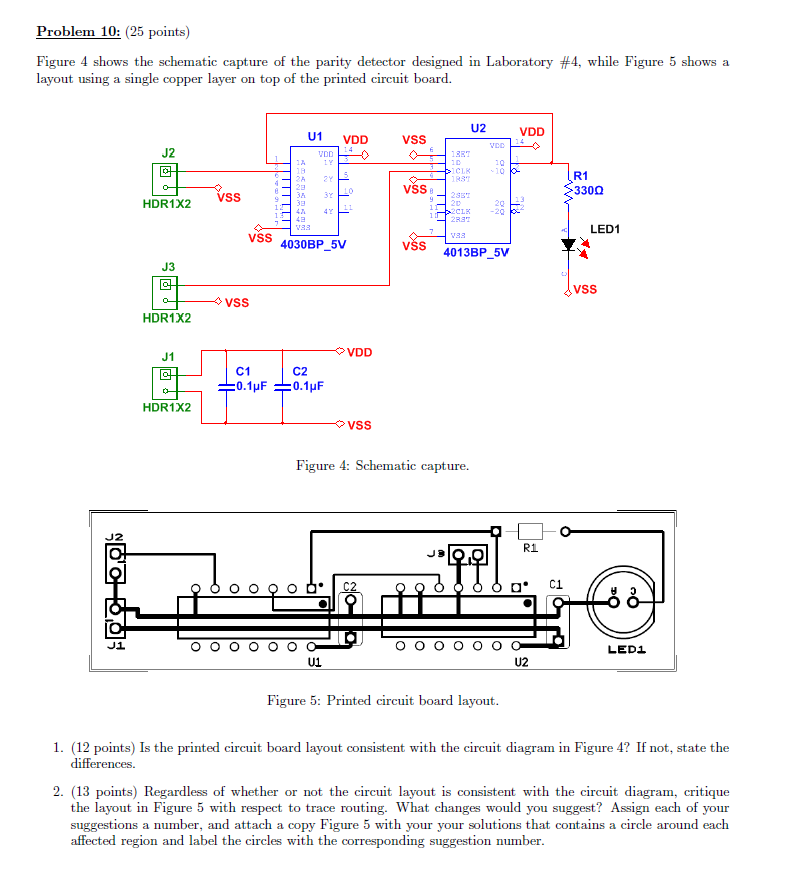 Solved: Figure 4 Shows The Schematic Capture Of The Parity ... on logic synthesis, electronic design automation, digital electronics, schematic editor,