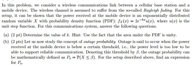Solved: In This Problem, We Consider A Wireless Communicat