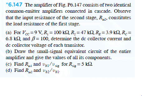 The amplifier of Fig. P6.147 consists of two ident