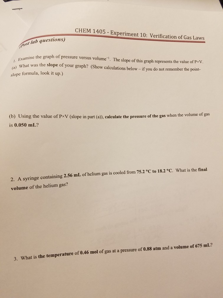 Solved: CHEM 1405 Experiment 10: Verification Of Gas Laws