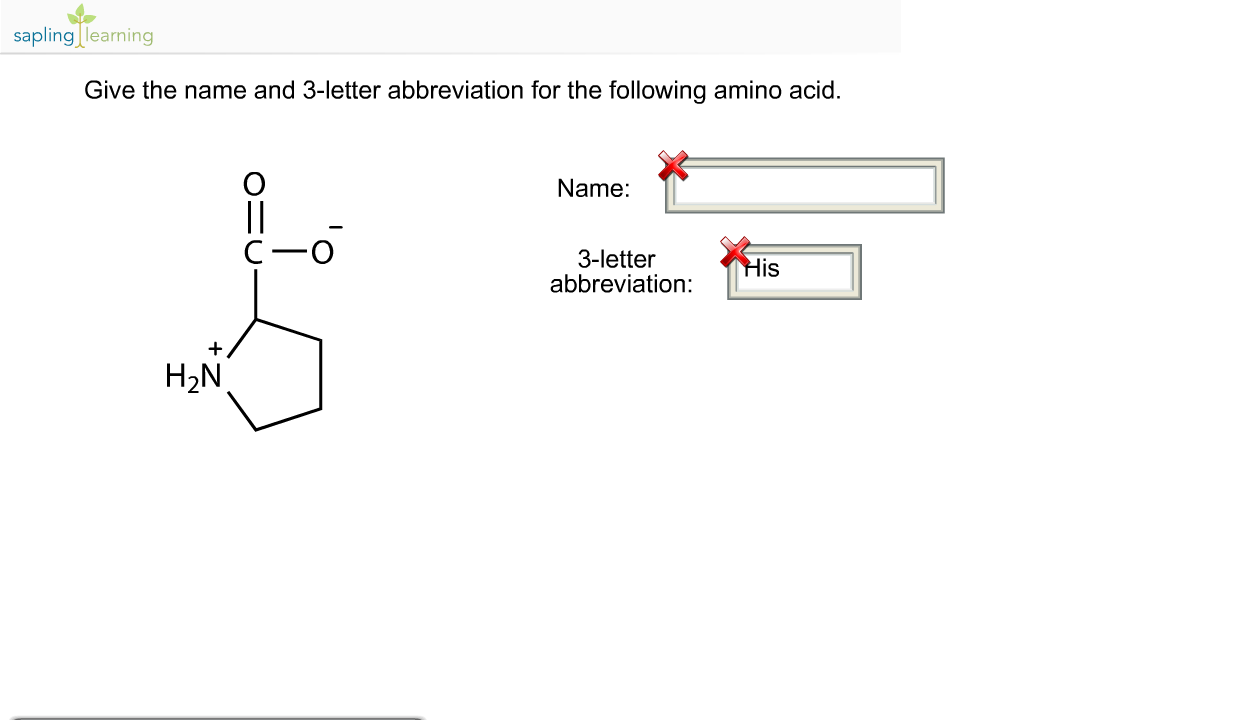Solved sapling learning give the name and 3 letter abbrev question sapling learning give the name and 3 letter abbreviation for the following amino acid name c o thecheapjerseys Gallery