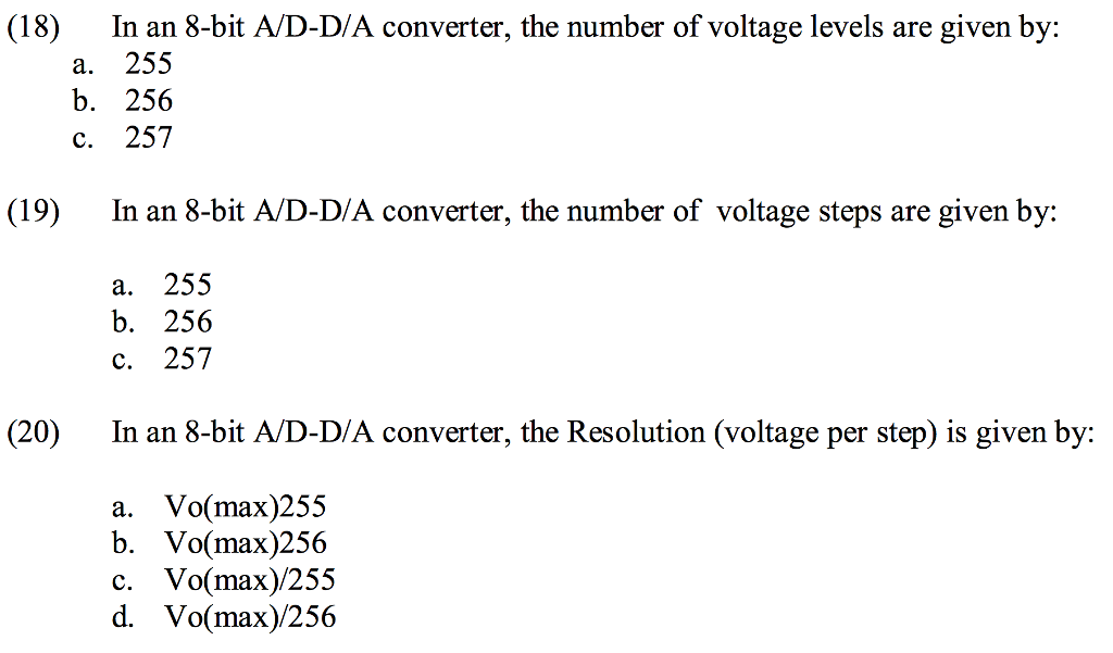 Solved: (18) In An 8-bit A/D-D/A Converter, The Number Of