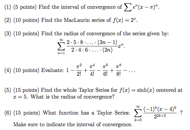 Solved: Find The Interval Of Convergence Of Sigma E^n(x