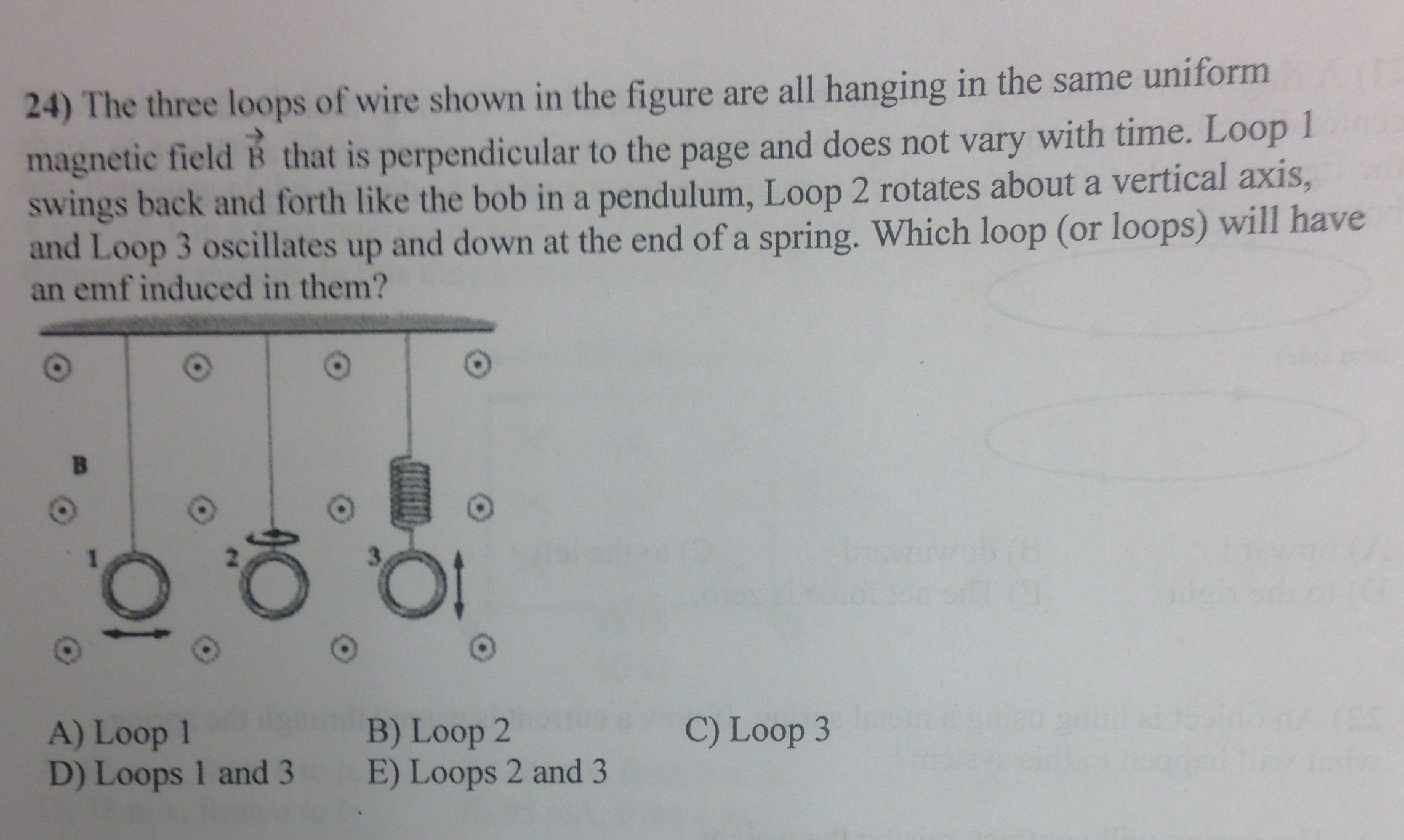 Solved: The Three Loops Of Wire Shown In The Figure Are Al ...