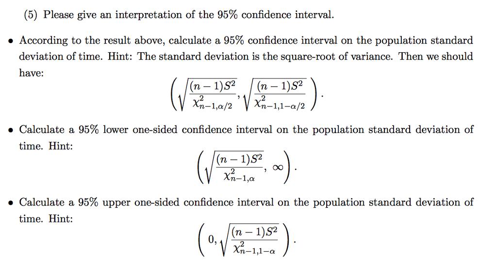 Solved Hw 4 7 Confidence Interval Of Population Variance