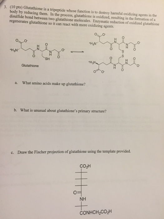 Solved: Glutathione Is A Tripeptide Whose Function Is To D