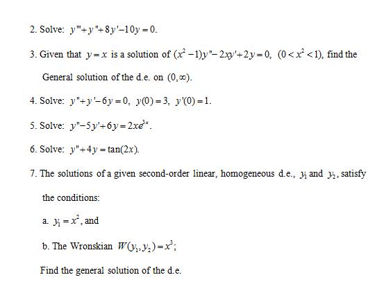 "Solved: Solve: Y""'+y""+8y'-10y=0. Given That Y=x Is A Solut ..."