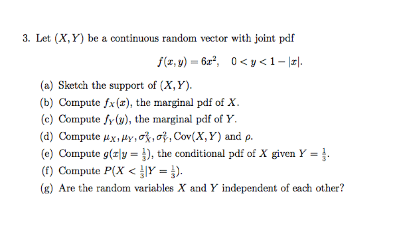 Let X Y Be A Continuous Random Vector With Join Chegg Com