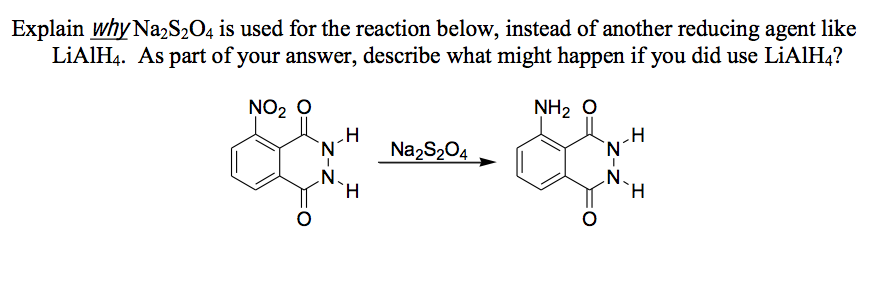 Solved Explain Why Na2s2o4 Is Used For The Reaction Below Chegg Com