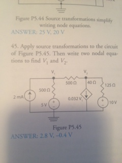 Apply source transformations to the circuit of Fig